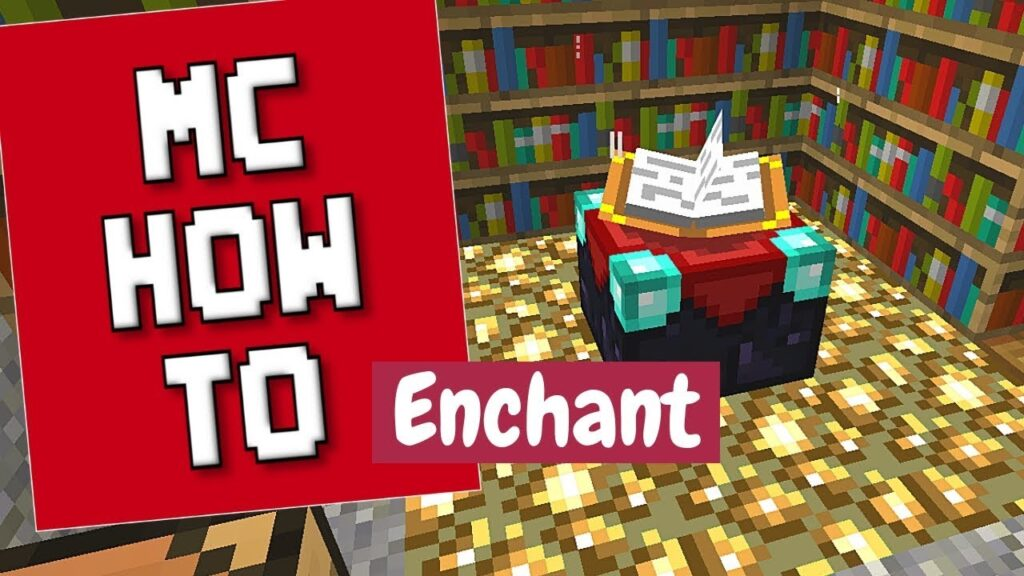 How To Use Enchanting Table In Minecraft
