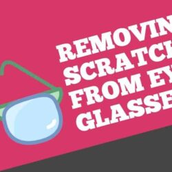 how to fix scratched glasses